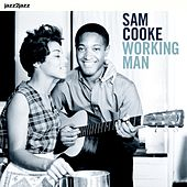 Working Man by Sam Cooke