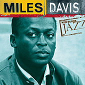 Ken Burns JAZZ Collection by Miles Davis