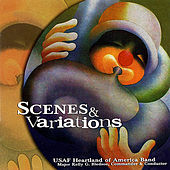 Scenes & Variations by USAF Heartland Of America Band