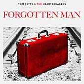 Forgotten Man by Tom Petty