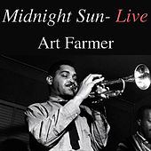 Midnight Sun (Live) by Art Farmer