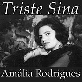 Triste Sina by Amalia Rodrigues