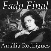 Fado Final by Amalia Rodrigues