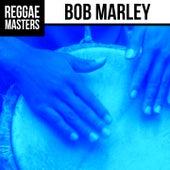 Reggae Masters: Bob Marley by Bob Marley