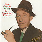 That Christmas Feeling by Bing Crosby