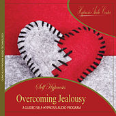 Overcoming Jealousy - Guided Self-Hypnosis by Hypnosis Audio Center