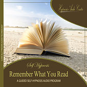 Remember What You Read - Guided Self-Hypnosis by Hypnosis Audio Center