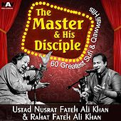60 Greatest Sufi & Qawwali Hits from the Master and His Disciple Best of Ustad Nusrat and Rahat Fateh Ali Khan Songs by Various Artists