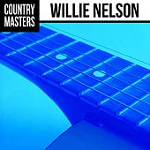 Country Masters: Willie Nelson by Willie Nelson