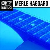 Country Masters: Merle Haggard by Merle Haggard