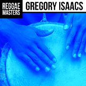 Reggae Masters: Gregory Isaacs by Gregory Isaacs