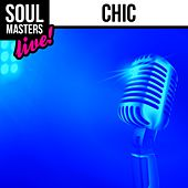 Soul Masters: Chic (Live) by Chic
