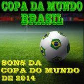 Copa do Mundo Brasil: Sons da Copa do Mundo de 2014 by Dr. Sound Effects