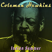 Indian Summer by Coleman Hawkins