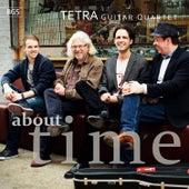 Tetra: About Time by TETRA Guitar Quartet