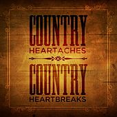 Country Heartaches, Country Heartbreaks by Various Artists