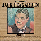 Jazz Chronicles: Jack Teagarden, Vol. 1 by Jack Teagarden