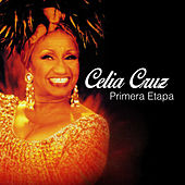 Primera Etapa by Celia Cruz