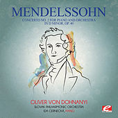 Mendelssohn: Concerto No. 2 for Piano and Orchestra in D Minor, Op. 40 (Digitally Remastered) by Ida Cernecká