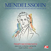 Mendelssohn: Concerto for Violin and Orchestra in E Minor, Op. 64 (Digitally Remastered) by Valery Klimov