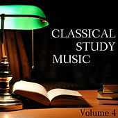 Relaxing Study Music For Reading and Concentration : Volume 4 by Classical Study Music