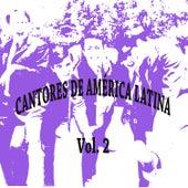 Cantores de América Latina Vol. 2 by Various Artists