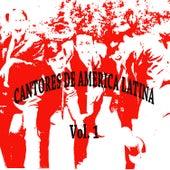Cantores de América Latina Vol. 1 by Various Artists