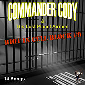 Riot in Cell Block #9 by Commander Cody