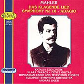 Mahler: Das Klagende Lied / Symphony No. 10 by Various Artists