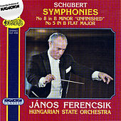 Schubert: Symphonies Nos. 5 and 8,