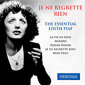 Je ne regrette rien - The Essential Edith Piaf by Edith Piaf