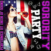 Sorority Party by Union Of Sound