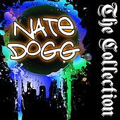 Nate Dogg: The Collection by Nate Dogg
