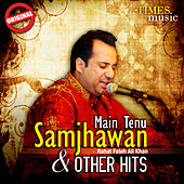 Main Tenu Samjhawan & Other Hits by Various Artists