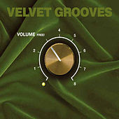 Velvet Grooves Volume Free! by Various Artists