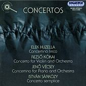 Huzella / Sarkozy / Vecsey / Kokai: Concertos by Various Artists