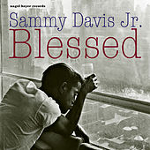 Blessed by Sammy Davis, Jr.