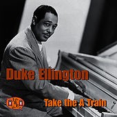 Take the A Train by Duke Ellington
