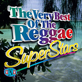 The Very Best Of The Reggae Superstars by Various Artists