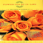 Flowers For Your In-Laws - The Power Of Flowers 19 by David & The High Spirit