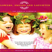 Flowers, Smiles And Laughter - The Power Of Flowers 22 by David & The High Spirit
