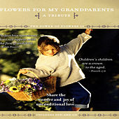 Flowers For My Grandparents - The Power Of Flowers 16 by David & The High Spirit