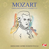 Mozart: Coronation Mass in C Major, K. 317 (Digitally Remastered) by Seidenschnier Chamber Orchestra Moscow