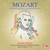 Mozart: Concerto for Violin and Orchestra No. 2 in D Major, K. 211 (Digitally Remastered) by Boris Gutnikov
