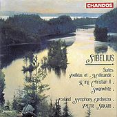Sibelius: Suites from Pelléas et Mélisande, King Christian II & Swanwhite by Various Artists
