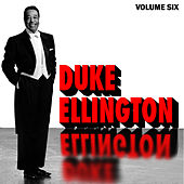 Duke Ellington Vol. 6 by Duke Ellington