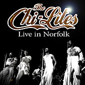 The Chi-Lites Live In Norfolk by The Chi-Lites