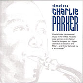Timeless by Charlie Parker