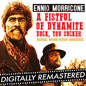 A Fistful of Dynamite - Duck, You Sucker! (Original Soundtrack Track) - Remastered by Ennio Morricone