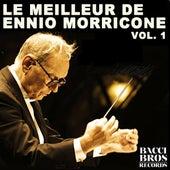 Le Meilleur de Ennio Morricone, Vol. 1 - Bandes Originales Des Films by Ennio Morricone